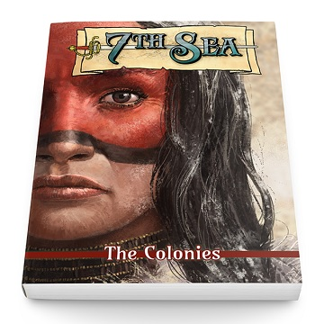 7th Sea: The Colonies