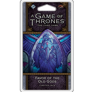A Game of Thrones Card Game (2nd Edition): Favor of the Old Gods