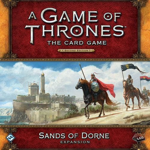 A Game of Thrones Card Game (2nd Edition): Sands of Dorne