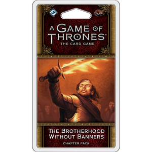 A Game of Thrones Card Game (2nd Edition): The Brotherhood Without Banners