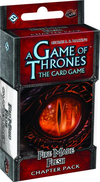 A Game of Thrones LCG: Fire Made Flesh [SALE]