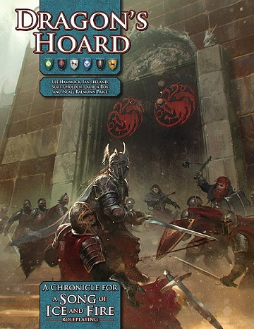 A Song of Ice and Fire: Roleplaying- Dragons Hoard