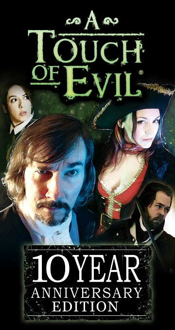 A Touch Of Evil 10 Year Anniversary