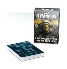 Adeptus Titanicus Warlord Battle Titan Weapon Card Pack
