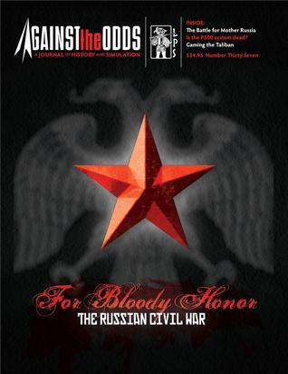 Against the Odds #37 - Vol. 10 Num. 1: For Bloody Honor; The Russian Civil War