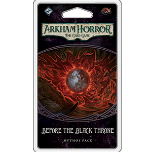 Arkham Horror The Card Game: Before the Black Throne