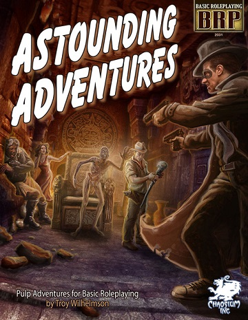 Basic Roleplaying: Astounding Adventures