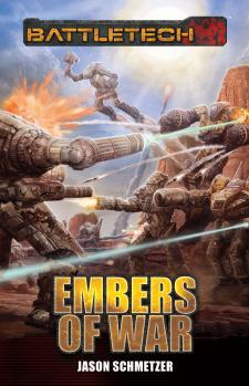 BattleTech: Embers of War [Novel]