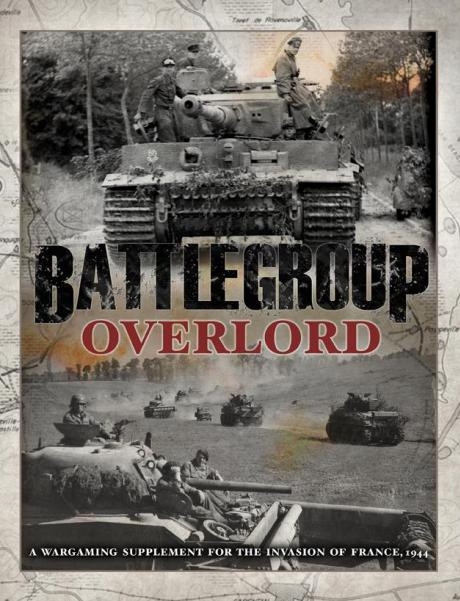 Battlegroup Overlord: Campaign Supplement For Normandy 1944