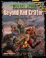 Mutant Epoch: Beyond Red Crater