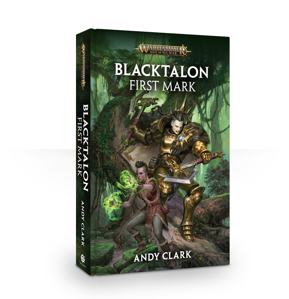 Black Library: Age of Sigmar: Blacktalon: First Mark