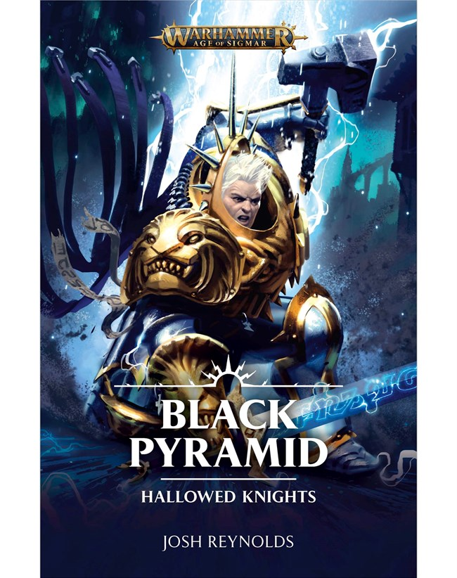 Black Library: Age of Sigmar: Hallowed Knights: The Black Pyramid (PB)