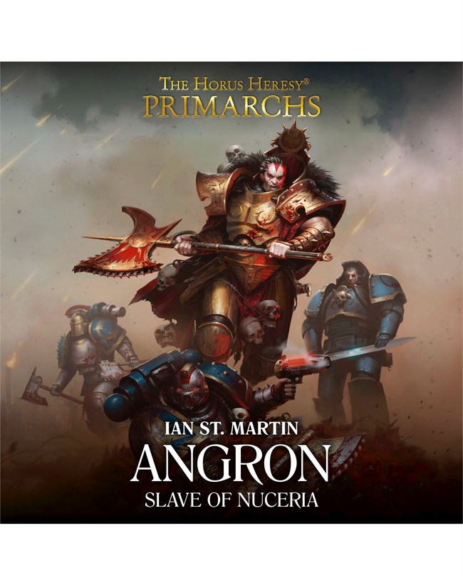 Black Library: Angron Slave of Nuceria (HB)