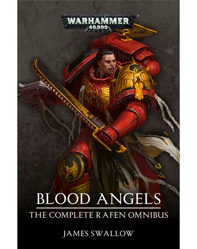 Black Library: Blood Angels: the Complete Rafen Omnibus