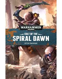 Black Library: CULT OF THE SPIRAL DAWN (Paperback)