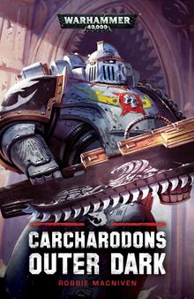 Black Library: Carcharodons: Outer Dark (SC)