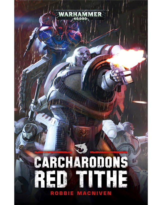 Black Library: Carcharodons Red Tithe (PB)