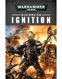 Black Library: Deathwatch: Ignition (PB)