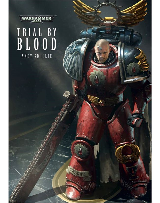 Black Library: Flesh Tearers- Trial by Blood (HC)