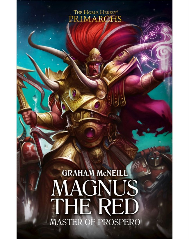 Black Library: Horus Heresy: Primarchs: Magnus the Red