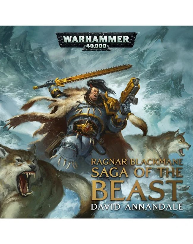 Black Library: RAGNAR BLACKMANE SAGA OF THE BEAST