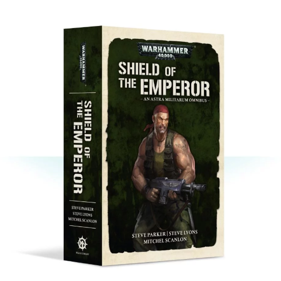 Black Library: Shield of the Emperor - An Astra Militarum Omnibus