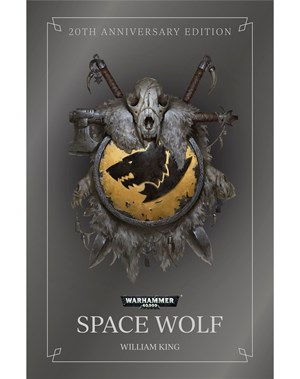 Black Library: Space Wolf 20th Anniversary Edition  (Hardback)