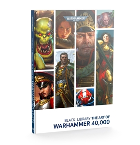 Black Library: The Art of Warhammer 40,000 (HB)