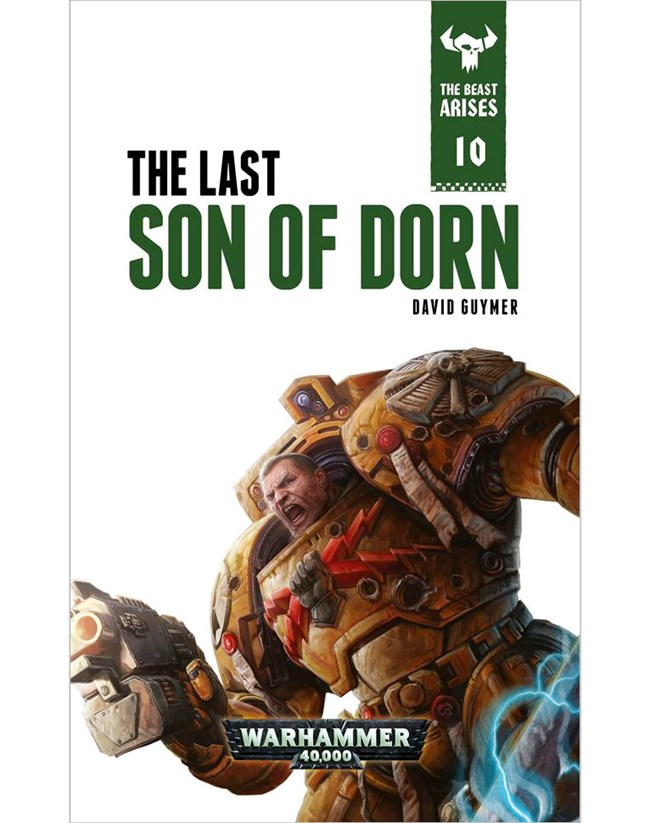 Black Library: The Beast Arises 10- Last Son Of Dorn