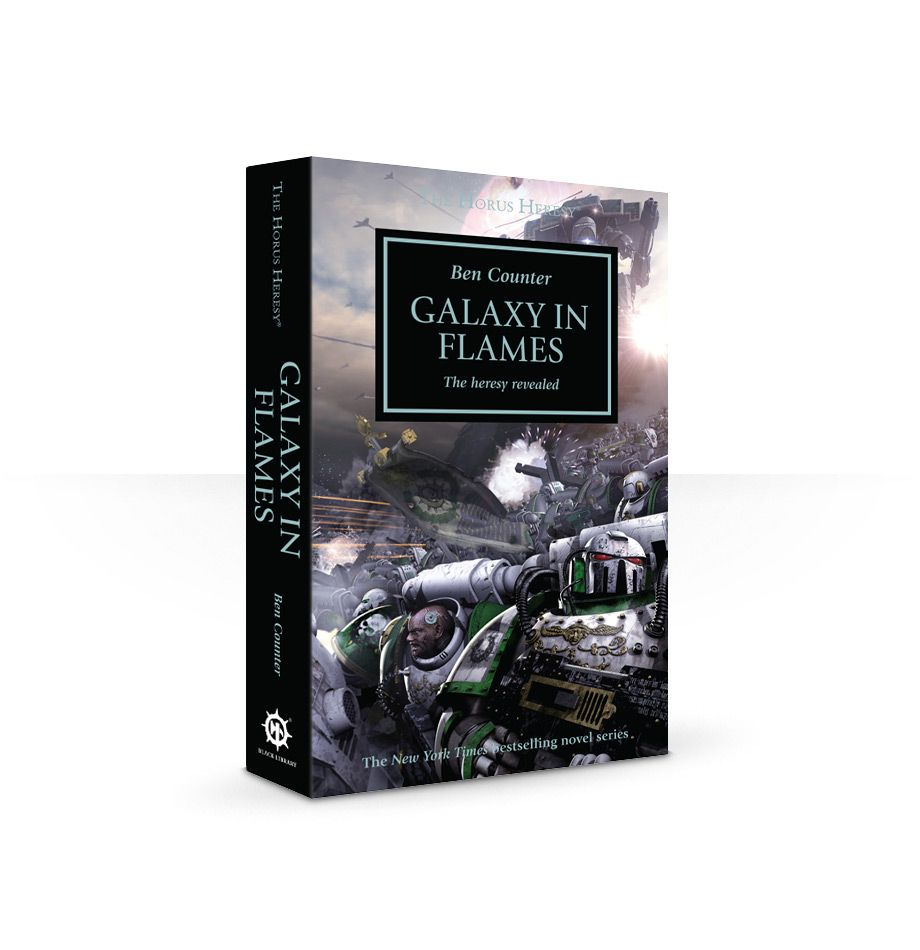 Black Library: The Horus Heresy: Galaxy in Flames (PB)