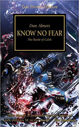 Black Library: The Horus Heresy: Know No Fear (PB)