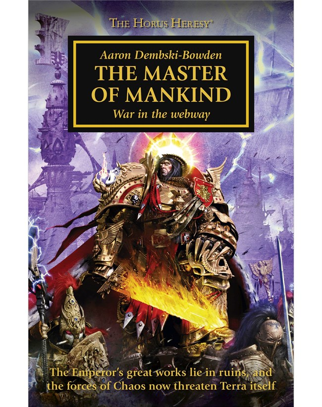 Black Library: The Horus Heresy: The Master of Mankind (PB)