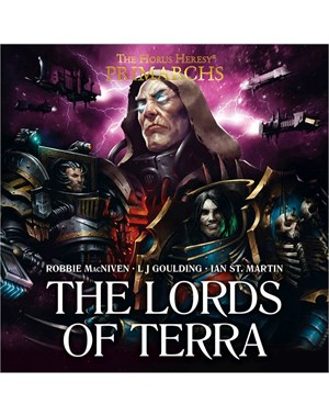Black Library: The Horus Heresy: The Primarchs: The Lords of Terra (Audiobook)