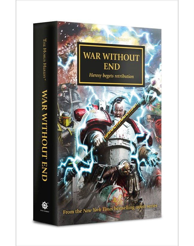 Black Library: The Horus Heresy: War Without End (PB)