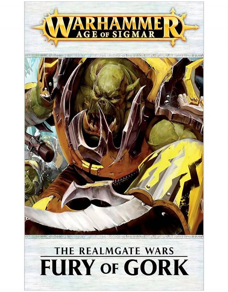Black Library: The Realmgate Wars 7- FURY OF GORK (HB)