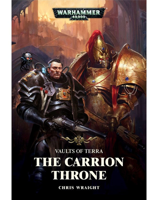 Black Library: Vaults of Terra The Carrion Throne (PB)