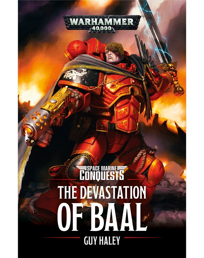 Black Library: Warhammer 40,000: The Devastation of Baal (PB)
