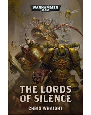 Black Library: Warhammer 40,000: The Lords of Silence (PB)