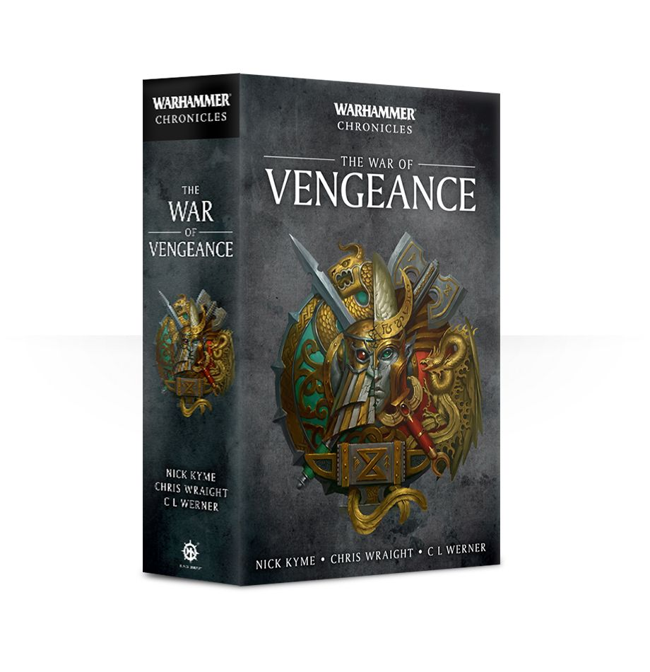 Black Library: Warhammer Chronicles- The War of Vengeance (PB)