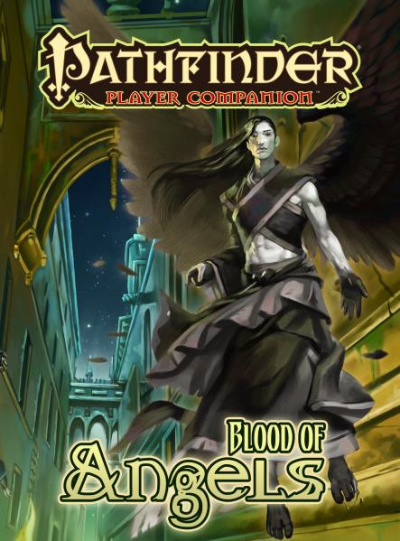 Pathfinder: Player Companion: Blood of Angels