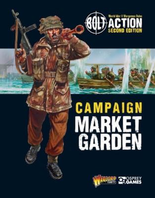 Bolt Action: 2nd Edition: Campaign Market Garden
