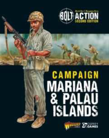 Bolt Action: Campaign - Mariana and Palau Islands