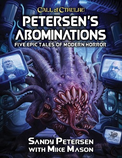 Call of Cthulhu (7th Edition): Petersens Abominations