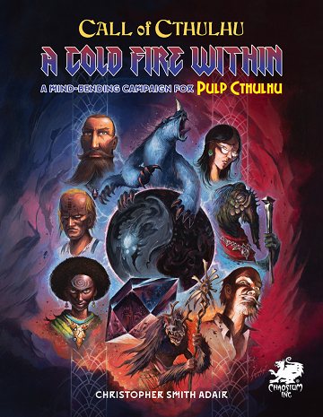 Call of Cthulhu: A Cold Fire Within (Pulp Cthulhu)