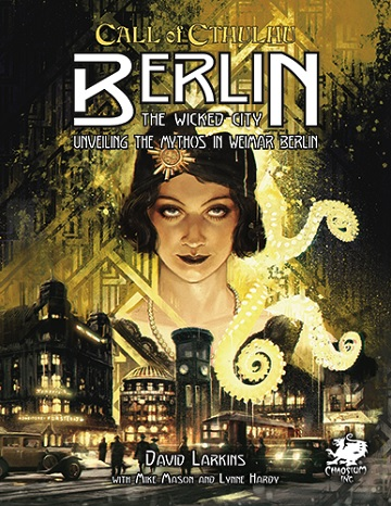 Call of Cthulhu: Berlin- The Wicked City (HC)