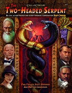 Call of Cthulhu (RPG): The Two-Headed Serpent