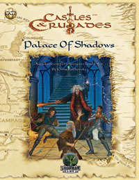 Castle And Crusaders: PALACE OF SHADOWS
