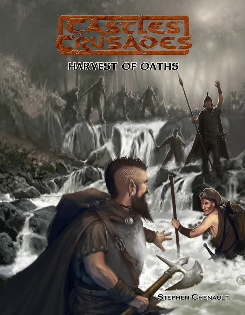 Castles & Crusades: Harvest Of Oaths