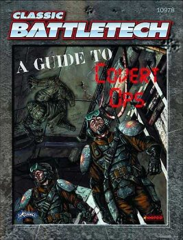 Classic BattleTech: A Guide to Covert Ops