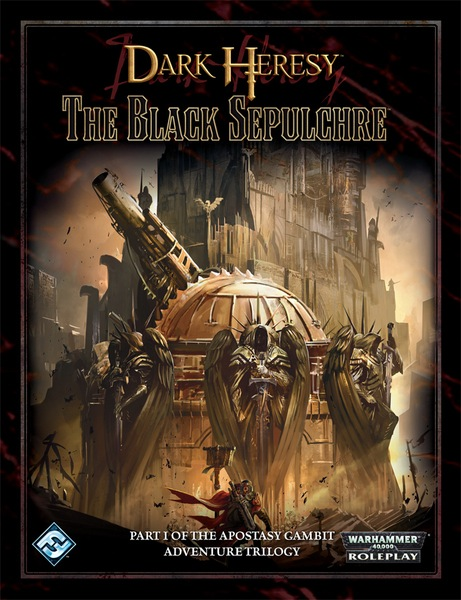 Dark Heresy: THE BLACK SEPULCHRE (SALE)
